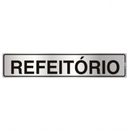 PLACA INDICA 5 X25  REFEITORIO - 2023